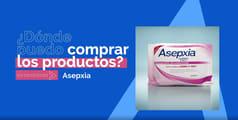 ASEPXIA_PREGUNTA_DONDEPUEDOCOMPRAR