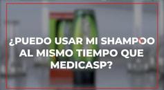 MEDICASP_PREGUNTA_SHAMPOO